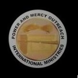 Power and Mercy Outreach International Ministries